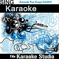 The Karaoke Studio | Karaoke Pop Songs Feb.2012