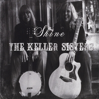 The Keller Sisters | Shine
