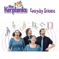 The Kerplunks | Everyday Science