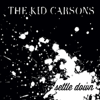 The Kid Carsons | Settle Down