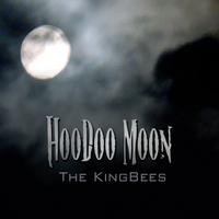 The Kingbees | Hoodoo Moon