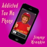 Jimmy Krankie | Addicted Tae Ma Phone