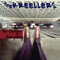The Kreellers | This Changes Everything