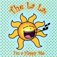 The La Las | I'm a Happy Me
