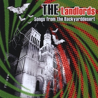 The Landlords | Songs from the Backyarddesert