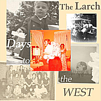 The Larch | Days to the West