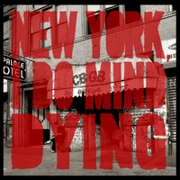 The Last Internationale | New York, I Do Mind Dying