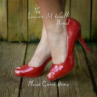 The Lauren Mitchell Band | Please Come Home