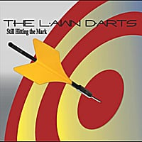 The Lawn Darts | Still Hitting the Mark