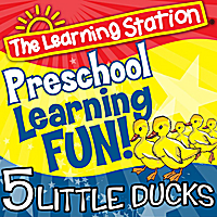 The Learning Station | 5 Little Ducks