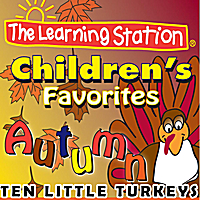 The Learning Station | Ten Little Turkeys