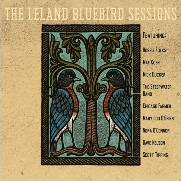 Image result for leland bluebird sessions