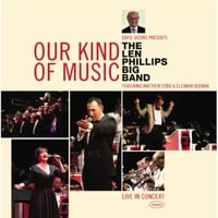 The Len Phillips Big Band | Our Kind of Music