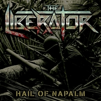 The Liberator | Hail of Napalm