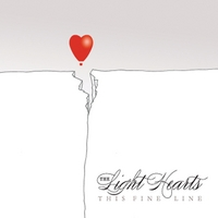 The Light Hearts | This Fine Line