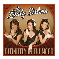 The Lindy Sisters | Definitely in the Mood
