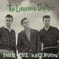 The Lonesome Drifters | From the Backwoods