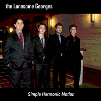 The Lonesome Georges | Simple Harmonic Motion