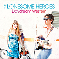The Lonesome Heroes | Daydream Western