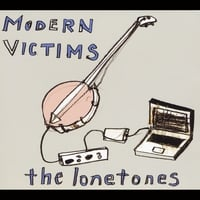 The Lonetones | Modern Victims