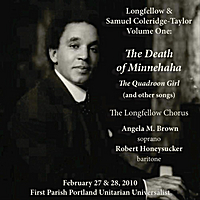 The Longfellow Chorus and Orchestra, Geoffrey Wieting, Mark Sprinkle, Robert Honeysucker, Angela M. Brown & Charles Kaufmann | Coleridge-Taylor: the Death of Minnehaha, the Quadroon Girl, and Other Songs