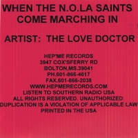 The Love Doctor | When The N.O.L.A. Saints Come Marching In