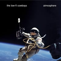 The Low-Fi Cowboys | Atmosphere