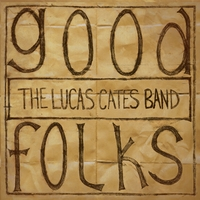 The Lucas Cates Band | Good Folks