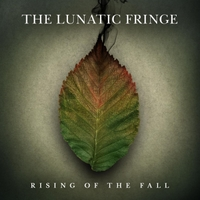 The Lunatic Fringe | Rising of the Fall