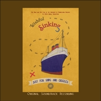 The Mask and Wig Club of the University of Pennsylvania | Wishful Sinking (Original Soundtrack)