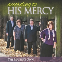 The Master's Own | According To His Mercy