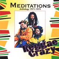 The Meditations | Reggae Crazy