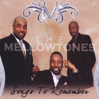 THE MELLOWTONES | SONGS TO REMEBER
