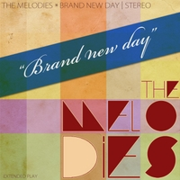 The Melodies | Brand New Day