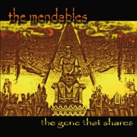 The Mendables | The Gene That Shares
