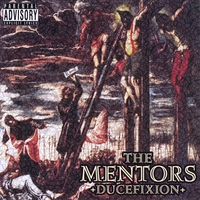 The Mentors | Ducefixion
