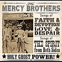 The Mercy Brothers | Holy Ghost Power!