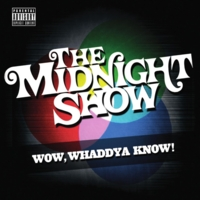 The Midnight Show | Wow, Whaddya Know!
