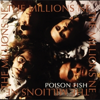 The Millions NE | Poison Fish