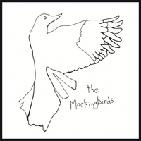 The Mockingbirds | Songs and Other Delusions