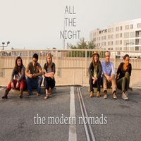 The Modern Nomads | All the Night