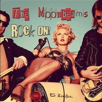 The Moonbeams | Rock On