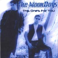 The MoonDogs | This One's For You