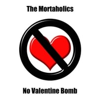 The Mortaholics | No Valentine Bomb (Valentine's Day Rap)