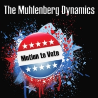 The Muhlenberg Dynamics | Motion to Vote