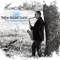 The Nathan McLeod Quartet | The Winter Months