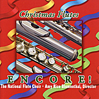 The National Flute Choir & Amy Rice Blumenthal | Christmas Flutes Encore!