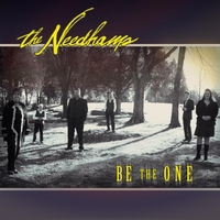 The Needhams | Be the One