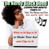 The Nerdy Black Dued | Tempo 93: Take the Money and Run (10 Out of 10)