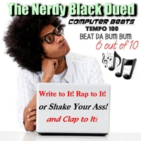 The Nerdy Black Dued | Tempo 100: Beat Da Bum Bum (6 Out of 10)